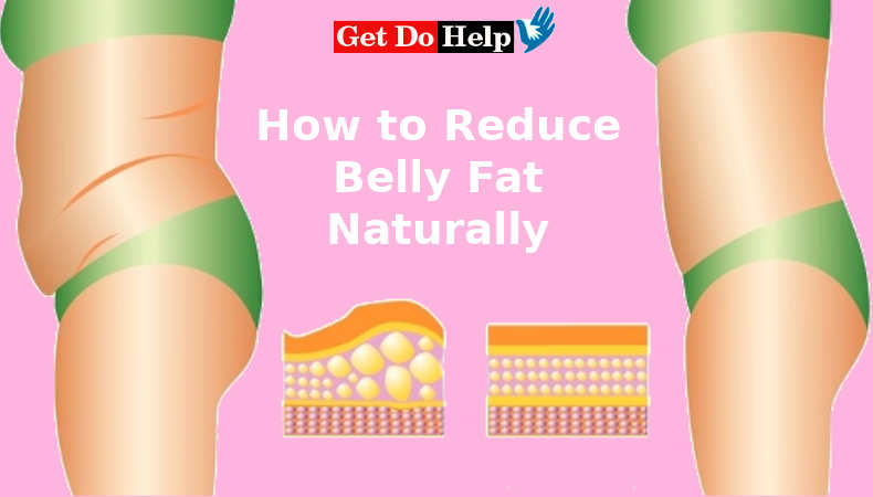 How To Lose Belly Fat Naturally Without Exercise Get Do Help Worldwide