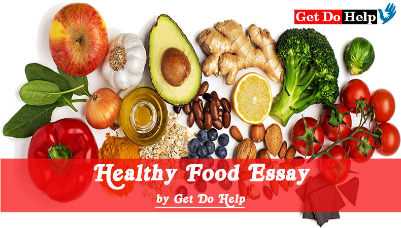 healthy food essay  message for healthy eating   get do