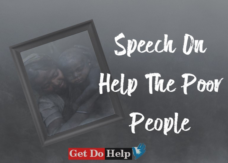 Speech On Help The Poor People