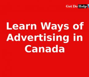 Learn Different Ways of Advertising in Canada