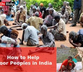 How to Help Poor Peoples in India: Making Lives Better
