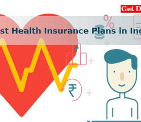 How to Avail the Best Health Insurance Plans in India