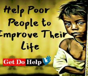Help Poor People to Improve Their Life