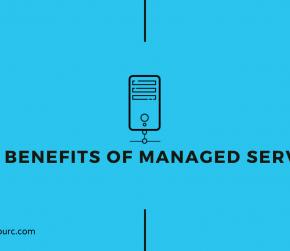 The Benefits of Managed Server.